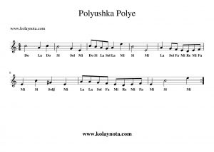 Polyushka Polye Kolay Notası